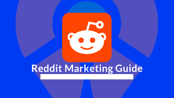 Reddit Marketing Guide